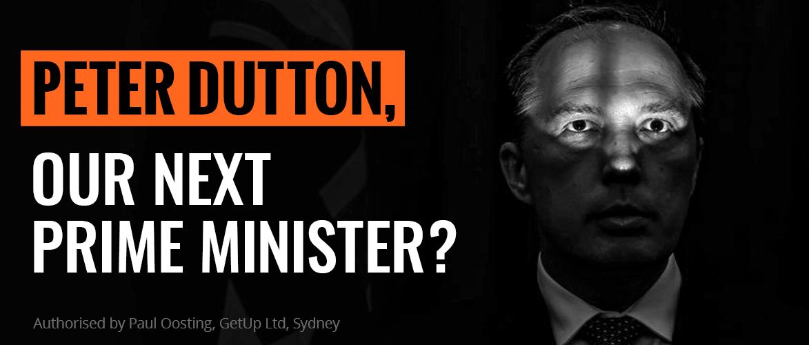 Stop Peter Dutton