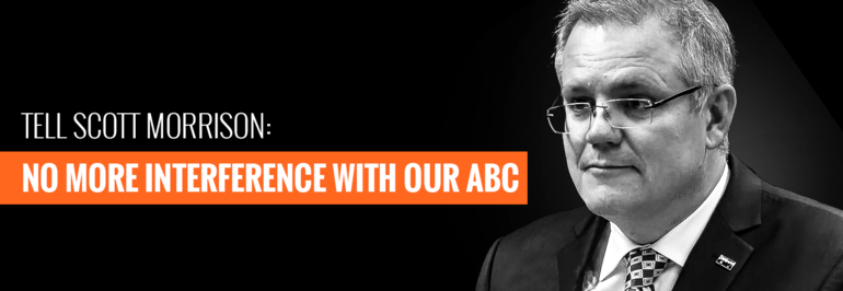 Tell Morrison: no more interference at the ABC