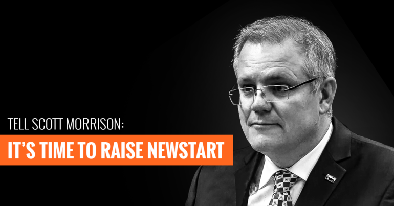 Tell Morrison it's time to raise newstart
