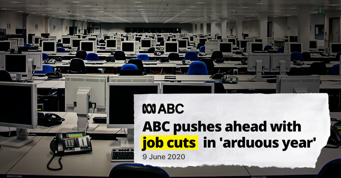 Image of empty office with ABC headline tearout saying: ABC pushes ahead with job cuts in 'arduous year'