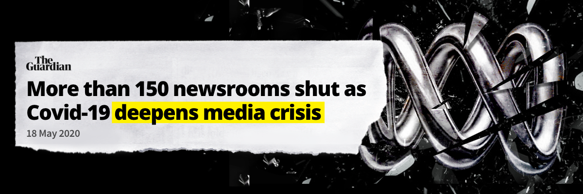 Image of broken ABC logo and headline reading 'More than 150 newsrooms shut as Covid-19 deepens media crisis'