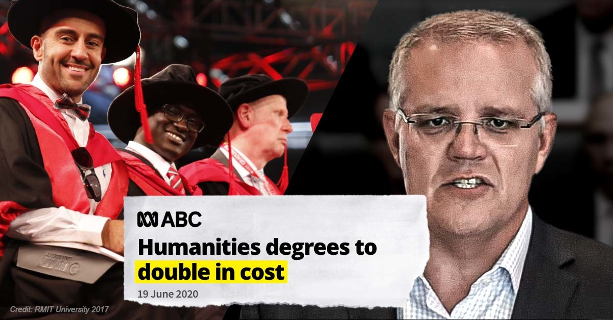 """Image of university graduation and Scott Morrison with headline reading: """"Humanities degrees to double in cost"""""""